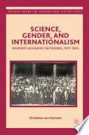 Science  Gender  and Internationalism