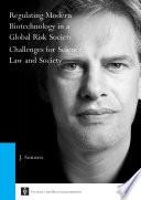 Regulating Modern Biotechnology in a Global Risk Society