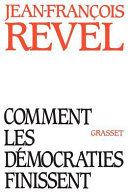 Comment les démocraties finissent