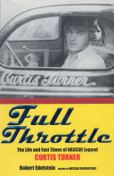 download ebook full throttle: the life and fast times of nascar legend curtis turner pdf epub