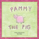 Pammy the Pig