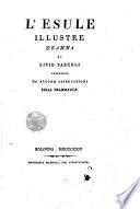 L  esule illustre dramma di Livio Pascoli preceduto da alcune osservazioni sulla drammatica