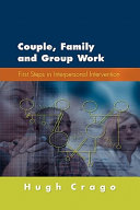 Couple, Family and Group Work Three Completely Different Disciplines In Fact They