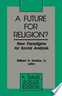 A Future for Religion