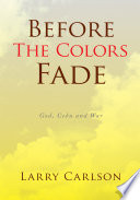 Before The Colors Fade