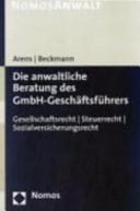 Die anwaltliche Beratung des GmbH-Geschäftsführers