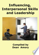 Influencing, Personal and Leadership Skills