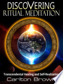 Discovering Ritual Meditation