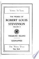 The Works of Robert Louis Stevenson  Treasure Island  Kidnapped
