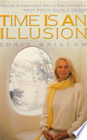 Ebook Time Is an Illusion Epub Chris Griscom Apps Read Mobile