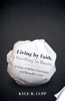 Living By Faith  Dwelling in Doubt