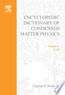 Encyclopedic Dictionary of Condensed Matter Physics