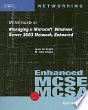 70 291 Mcse Guide To Managing A Microsoft Windows Server 2003 Network Enhanced
