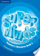 Super Minds American English Level 1 Teacher's Resource Book with Audio CD