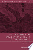 Eu Environmental Law Governance And Decision Making