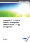 Innovative Solutions in Fluid Particle Systems and Renewable Energy Management