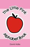 The Little Pink Alphabet Book