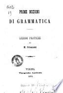 Prime nozioni di grammatica lezioni pratiche di M  Colomiatti