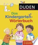 Duden   Das Kindergarten W  rterbuch
