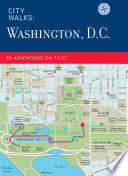 City Walks  Washington  D C