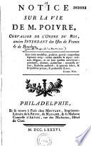 Notice sur la vie de M. Poivre, chevalier de l'Ordre du Roi, ancien intendant des Isles de France et de Bourbon