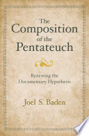 The Composition of the Pentateuch