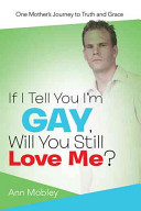 If I Tell You I M Gay Will You Still Love Me