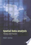 Spatial Data Analysis: Theory and Practice