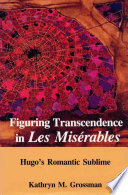 Figuring Transcendence in Les Miserables