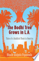 The Bodhi Tree Grows in L A