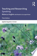 Teaching and Researching Speaking