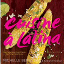 illustration Cuisine À Latina, Fresh Tastes and a World of Flavors from Michy's Miami Kitchen