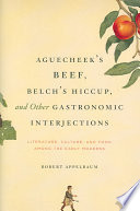 Aguecheek s Beef  Belch s Hiccup  and Other Gastronomic Interjections