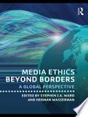 Media Ethics Beyond Borders