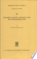 Property rights  Freiheit und Wettbewerbspolitik