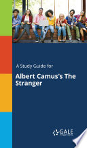 A Study Guide for Albert Camus s The Stranger