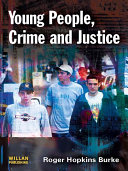Young People, Crime Justice