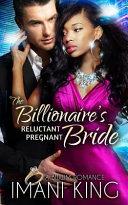 The Billionaire s Reluctant Pregnant Bride