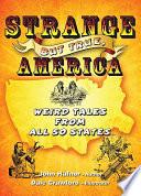 Strange But True  America
