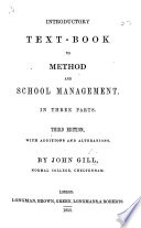 Introductory text book to method and school management     Third edition  with additions  etc