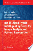 Bio Inspired Hybrid Intelligent Systems For Image Analysis And Pattern Recognition