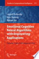 Emotional Cognitive Neural Algorithms With Engineering Applications book