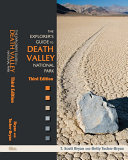 The Explorer's Guide to Death Valley National Park, Third Edition Book