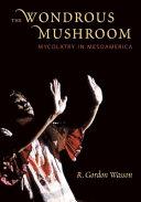 The Wondrous Mushroom