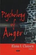 Psychology of Anger