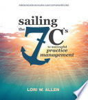 Sailing The 7 C S To Successful Practice Management