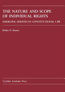 The Nature and Scope of Individual Rights