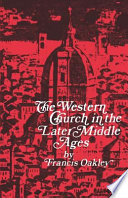 The Western Church in the Later Middle Ages