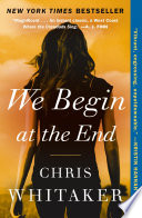 We Begin at the End Book PDF