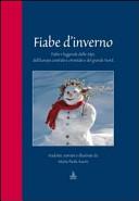 Fiabe d inverno  Fiabe e leggende delle Alpi  dell Europa centrale e orientale e del grande Nord